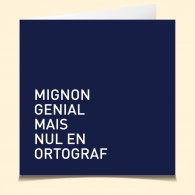 Mignon...